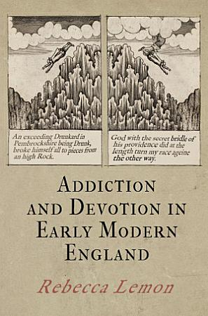 Addiction and Devotion in Early Modern England PDF