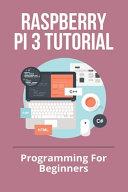 Raspberry Pi 3 Tutorial