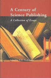 A Century Of Science Publishing Book PDF