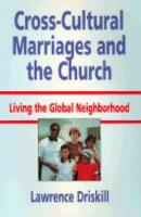 Cross Cultural Marriages and the Church PDF