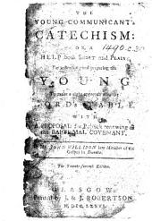 The Young Communicant's Catechism ... The Twenty-seventh Edition