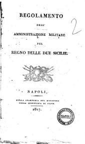 Regolamento dell'amministrazione militare pel Regno delle Due Sicilie