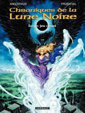 Les Chroniques de la Lune Noire - tome 0 - En un Jeu Cruel