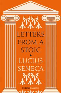 Letters from a Stoic  Collins Classics  Book