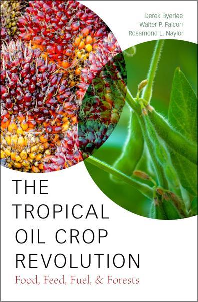 The Tropical Oil Crop Revolution Pdf Book