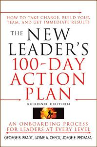 The New Leader s 100 Day Action Plan Book