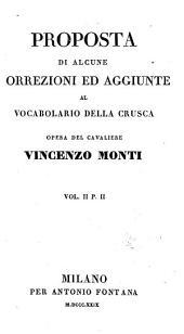 Proposta di alcune correzioni ed aggiunte al vocabolario della Crusca: Volume 2,Edizione 2