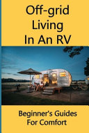 Off-grid Living In An RV