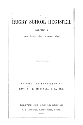 Rugby School Register: Volume 1