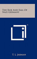 The Rise And Fall Of Nazi Germany Book PDF