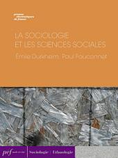 La Sociologie et les sciences sociales