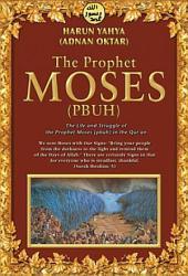 The Prophet Moses (pbuh)