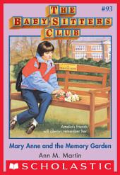 The Baby-Sitters Club #93: Mary Anne and the Memory Garden