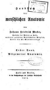 Handbuch der menschlichen Anatomie: Band 1