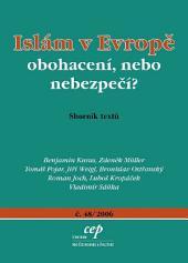Islám v Evropě: obohacení, nebo nebezpečí?