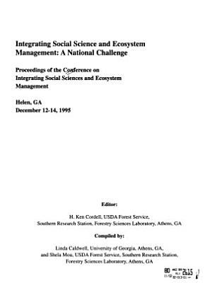 Integrating Social Science and Ecosystem Management PDF
