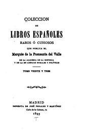 Coleccion de libros españoles raros ó curiosos ...