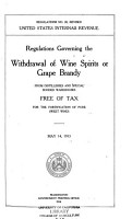 Regulations Governing the Withdrawal of Wine Spirits Or Grape Brandy from Distilleries and Special Bonded Warehouses  Free of Tax  for the Fortification of Pure Sweet Wines PDF