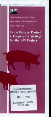 Swine futures project: a cooperative strategy for the 21st century