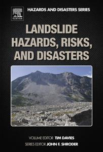 Landslide Hazards  Risks  and Disasters