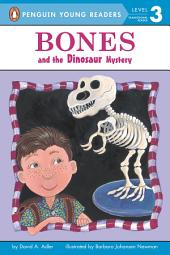 Bones and the Dinosaur Mystery