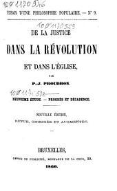 De la justice dans la révolution et dans l'église: 9: Progrès et décadence