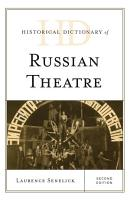Historical Dictionary of Russian Theatre PDF