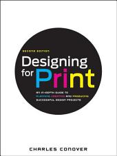 Designing for Print: Edition 2
