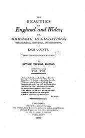 The beauties of England and Wales: or, Delineations, topographical, historical, and descriptive, of each county, Volume 8, Part 2