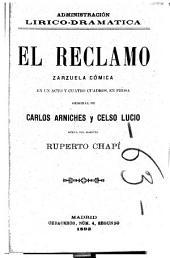 El reclamo: zarzuela cómica en un acto y cuatro cuadros en prosa