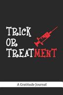 Trick Or Treatment   A Gratitude Journal