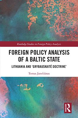 Foreign Policy Analysis of a Baltic State