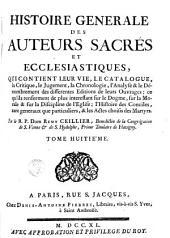 Histoire générale des auteurs sacrés et écclésiastiques: Volume8