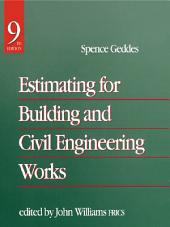 Estimating for Building & Civil Engineering Work: Edition 9