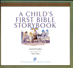 A Child's First Bible Storybook
