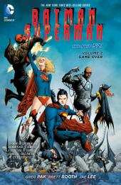 Batman/Superman Vol. 2: Game Over (The New 52)