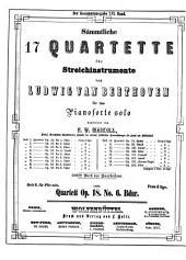 Sämmtliche 17 Quartette für Streichinstrumente: 100stes Werk des Bearbeiters. Quartett op. 18, No. 6, B-Dur, Volume 6