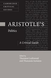 Aristotle's Politics: A Critical Guide