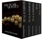 The Pearl Quintet: Omnibus - Books 1 - 5