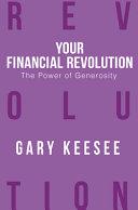 Your Financial Revolution the Power of Generosity PDF