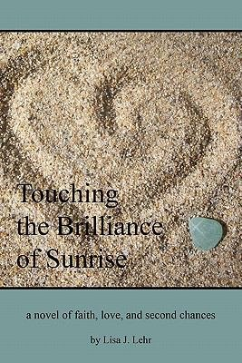 Touching the Brilliance of Sunrise