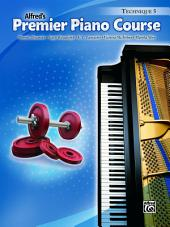 Premier Piano Course: Technique Book 5