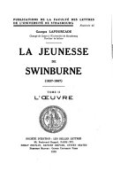 La jeunesse de Swinburne  1837 1867   PDF