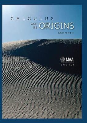 Calculus and Its Origins PDF