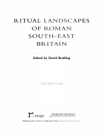 Ritual Landscapes of Roman South-east Britain