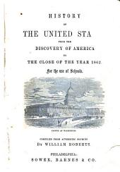 History of the United States: From the Discovery of America to the Close of the Year 1862 : for the Use of Schools