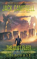 The Lost Fleet  Beyond the Frontier  Steadfast PDF