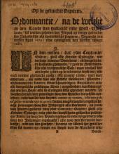 Ordonnantie, na de welcke in den Lande van Hollandt ende West-Vrieslandt, sal werden geheven den impost op eenige gedruckte soo inlandtsche als uytlandtsche papieren: ingaende den eersten April 1679 ende eyndigende den laetsten Maart 1680, Volume 1
