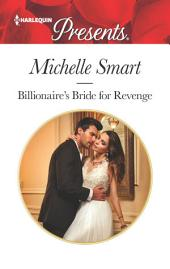 Billionaire's Bride for Revenge: A Marriage of Convenience Romance