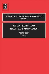 Patient Safety and Health Care Management